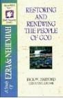Restoring and Renewing the People of God (SFL; Ezra & Nehemiah)