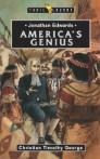 Jonathan Edwards; America's Genius
