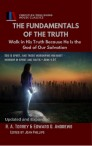 THE FUNDAMENTALS OF THE TRUTH: Walk in His Truth Because He Is the God of Our salvation [Updated and Expanded]