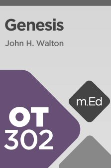 Mobile Ed: OT302 Book Study: Genesis (9 hour course)