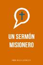 Un sermón misionero