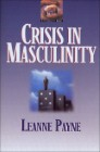 Crisis in Masculinity