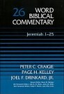 Word Biblical Commentary, Volume 26: Jeremiah 1–25