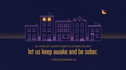 1 Thessalonians 5:6 verse of the day image
