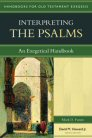 Handbooks for Old Testament Exegesis: Interpreting the Psalms