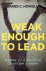Weak Enough to Lead