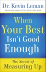 When Your Best Isn't Good Enough