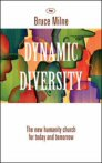 Dynamic Diversity: The New Humanity Church for Today and Tomorrow