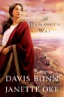 The Damascus Way (Acts of Faith Book #3)