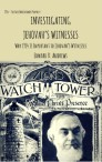 Investigating Jehovah's Witnesses: Why 1914 Is Important to Jehovah's Witnesses