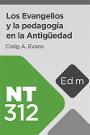 Ed. Móvil: NT312 Los Evangelios y la pedagogía en la Antigüedad