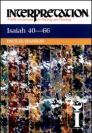 Interpretation: A Bible Commentary for Teaching and Preaching Isaiah: Chapters 40-66