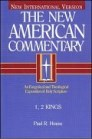 The New American Commentary: 1, 2 Kings