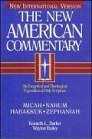 The New American Commentary: Micah, Nahum, Habakkuk, Zephaniah