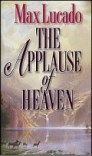 The Applause of Heaven
