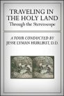 Traveling in the Holy Land through the Stereoscope: Media Resource