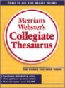 Merriam Webster's Collegiate Thesaurus