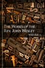 The Works of John Wesley, vol. 6