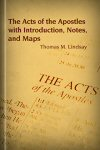 The Acts of the Apostles with Introduction, Notes, and Maps