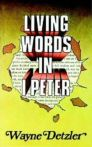 Living Words in 1 Peter