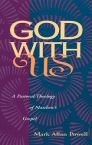 God with Us: A Pastoral Theology of Matthew's Gospel