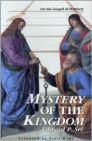 Mystery of the Kingdom: On the Gospel of Matthew