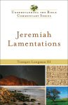 Understanding the Bible Commentary: Jeremiah, Lamentations