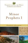 Understanding the Bible Commentary: Minor Prophets I