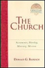 The Church: Sacraments, Worship, Ministry, Mission