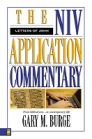 NIV Application Commentary: The Letters of John