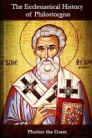 The Ecclesiastical History of Philostorgius