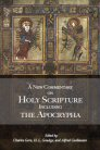 A New Commentary on Holy Scripture Including the Apocrypha