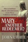 Mary—Another Redeemer?