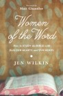 Women of the Word (Advance Reader Edition): How to Study the Bible with Both Our Hearts and Our Minds