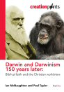 Darwin and Darwinism 150 Years Later