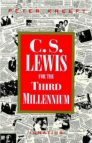 C. S. Lewis for the Third Millennium: Six Essays on The Abolition of Man