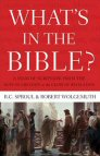 What's in the Bible? A Tour of Scripture from the Dust of Creation to the Glory of Revelation