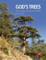 God's Trees: Trees, Forests, and Wood in the Bible