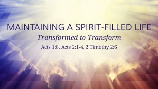 Maintaining a Spirit-Filled Life