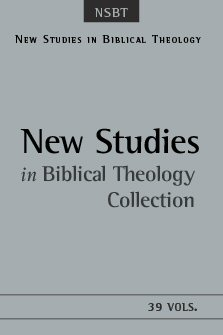 New Studies in Biblical Theology (39 vols.)