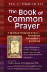 The Book of Common Prayer: A Spiritual Treasure Chest—Selections Annotated & Explained