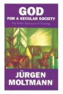 God for a Secular Society: The Public Relevance of Theology