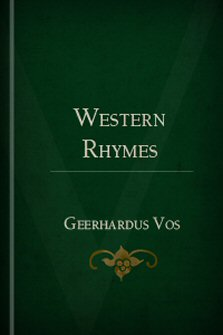 Geerhardus vos logos bible software western rhymes by geerhardus vos fandeluxe Images