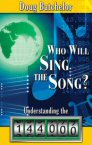 Who Will Sing the Song? Understanding the 144,000