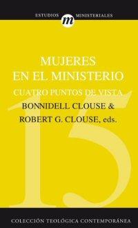 Mujeres en el ministerio: cuatro puntos de vista