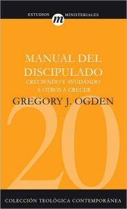 Manual del Discipulado: Creciendo y ayudando a otros a crecer
