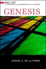 Belief: A Theological Commentary on the Bible: Genesis