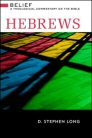 Belief: A Theological Commentary on the Bible: Hebrews