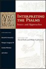 Interpreting the Psalms: Issues and Approaches