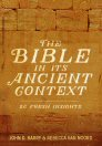 The Bible in Its Ancient Context: 23 Fresh Insights